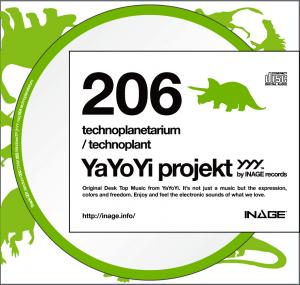 YaYoYi projekt 206 [technoplanetarium] / technoplant