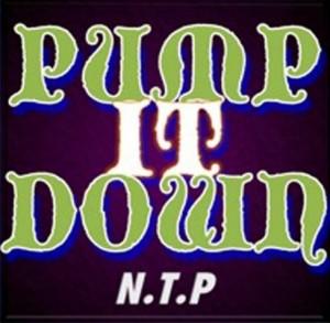 PUMP IT DOWN